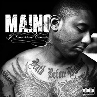 Maino - If Tomorrow Comes...