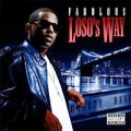 Fabolous - Loso&#039;s Way