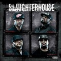 Slaughterhouse - Slaughterhouse