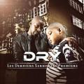 Dry - Les Derniers Seront Les Premiers