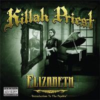 Killah Priest - Elizabeth