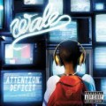 Wale - Attention: Deficit
