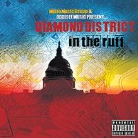 Diamond District - In The Ruff