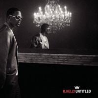 R Kelly - Untitled