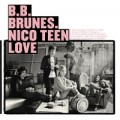 BB Brunes - Nico Teen Love