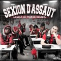 Sexion d&#039;Assaut d&eacute;voile l&#039;Ecole des Points Vitaux