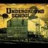 UndergroundSchoolProjekts