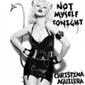Christina Aguilera : Not Myself Tonight premier single de Bionic