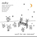 Moby - Wait For Me Remixes