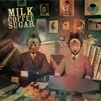 Milk Coffee &amp; Sugar - Milk Coffee &amp; Sugar (Cover - Tracklist) (Cover - Tracklist)