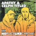 Apathy - No Place Like Chrome