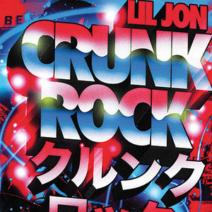 Lil Jon - Crunk Rock