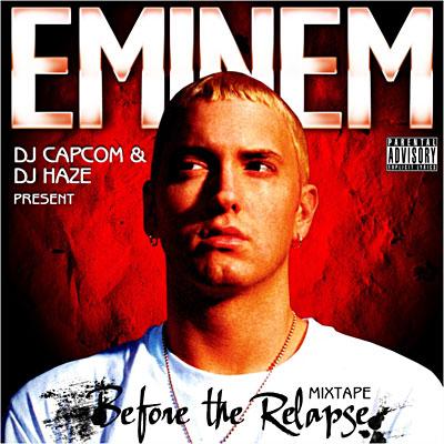 Eminem - Before The Relapse Mixtape
