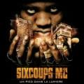 Six Coups MC - Un Pied Dans la Lumière