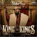 Pastor Troy - King Of All Kings