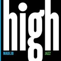 Madlib - Medicine Show No. 7: High Jazz