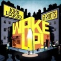John Legend - Wake Up!