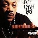 DJ Pooh - Bad News Travels Fast