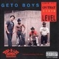 Geto Boys - Grip It on That Other Level