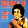 Bob Marley & The Wailers - Talkin' Blues - Live