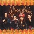 4 Non Blondes - Bigger, Better, Faster, More !