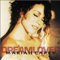 Mariah Carey - Dreamlover / Do You Think of Me