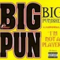 Big Punisher - I'm Not a Player / Wishful Thinking