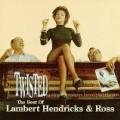 Lambert Hendricks & Ross - Twisted: Best of