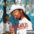 Rappin' 4 Tay - Off Parole