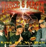 Three 6 Mafia - Live By Yo Rep