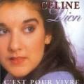 Celine Dion - C'Est Pour Vivre