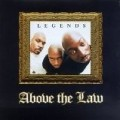 Above The Law - Legends(1998)