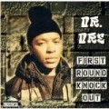 Dr Dre - First Round Knockout