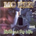 MC Ren - Ruthless for Life