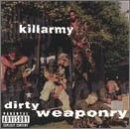 Killarmy - Dirty Weaponry