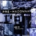 Madonna - Pre-Madonna