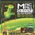 Mac Mall - Illegal Business 2000