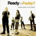 Paddy goes to Holyhead - Ready for Paddy? (1994)