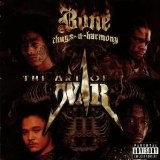 Bone Thugs N Harmony - Art Of War
