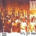 Dead Prez - Let'S Get Free