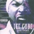 Ice Cube - War & Peace (Vol.2)