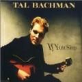 Tal Bachman - If You Sleep