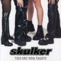 Skulker - Too Fat for Tahiti