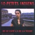10 Petits Indiens - ` De Ce Cote La De La Terre`