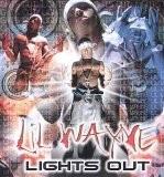Lil Wayne - Lights Out