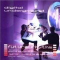 Digital Underground - Future Rhythm +Bonus