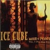 Ice Cube - War & Peace Vol.1-The War Disc +1