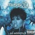 Missy Elliott - Missy e... So Addictive