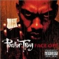 Pastor Troy - Face Off