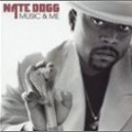 Nate Dogg - Music & Me (Clean)